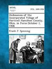 Ordinances of the Incorporated Village of Hartwell Hamilton County, Ohio, in Force October 1, 1906 by Frank J Spinning (Paperback / softback, 2013)