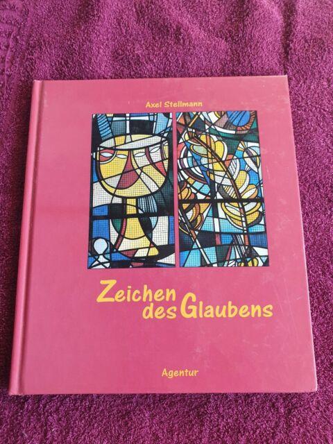 Zeichen des Glaubens | Axel Stellmann | Gb sehr gut | 9783760015118