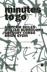 WILLIAM-BURROUGHS-BRION-GYSIN-G-CORSO-MINUTES-TO-GO-REDUX-OLIVER-HARRIS-2020