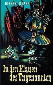 In-Den-Klauen-Des-Ungenannten-Paperback-by-Kranz-Herbert-Kranz-Georg-EDT