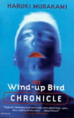 The Wind-up Bird Chronicle by Haruki Murakami (Paperback, 1999)