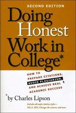 Chicago Guides to Academic Life: Doing Honest Work in College : How to...