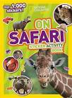 On Safari Sticker Activity Book: Over 1,000 Stickers! by National Geographic Kids (Paperback, 2016)