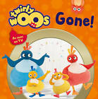 Gone (Twirlywoos) by HarperCollins Publishers (Board book, 2016)