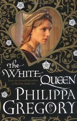 The White Queen By Philippa Gregory. 9781847374554