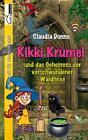 Kikki Krümel und das Geheimnis der verschwundenen Waldhexe von Claudia Donno (2014, Taschenbuch)
