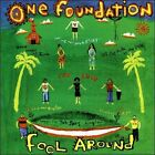 Fool Around by One Foundation (CD, Dec-1999, West Maui Recordings)