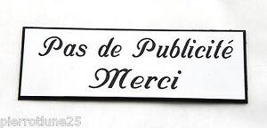 plaque gravée PAS DE PUBLICITE MERCI STOP PUB 2 versions petit format