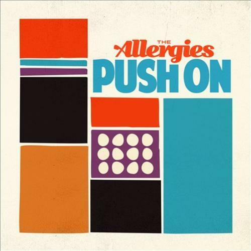 THE ALLERGIES - PUSH ON NEW CD