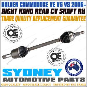 RIGHT / DRIVER Side REAR CV DRIVE SHAFT HOLDEN COMMODORE VE V6 V8 2006-2013 RH
