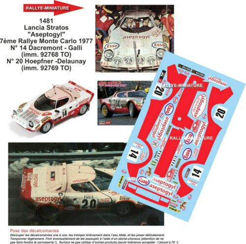 DECALS 1//43 REF 1481 LANCIA STRATOS DACREMONT RALLYE MONTE CARLO 1977 RALLY