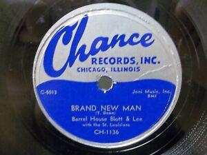 BARREL HOUSE BLOTT & LEE - R&B CHANCE #1136 78rpm - BRAND NEW MAN / CHICKS CRAZY