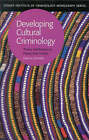 Developing Cultural Criminology: Theory and Practice in Papua New Guinea by Institute of Criminology, Sydney (Paperback, 2000)