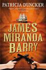 James Miranda Barry by Patricia Duncker (Paperback, 2011)