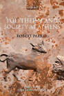 Polytheism and Society at Athens by Robert Parker (Paperback, 2007)