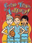 #23 Game Time, Mallory! by Laurie B Friedman, Jennifer Kalis (Hardback, 2015)