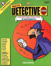 Math Detective Beginning : Higher-Order Thinking Reading Writing in Mathematics by Terri Husted and Critical Thinking Publishing Staff (2013, Paperback)