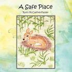 a Safe Place 9781477281093 by Ruth Mccaffrey- Fassler Book