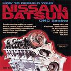 How to Rebuild Your Nissan & Datsun Ohc Engine by Tom Monroe (Paperback / softback)