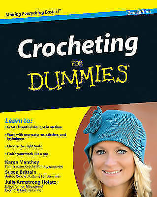 1 of 1 - Crocheting For Dummies (For Dummies (Sports & Hobbies))-ExLibrary