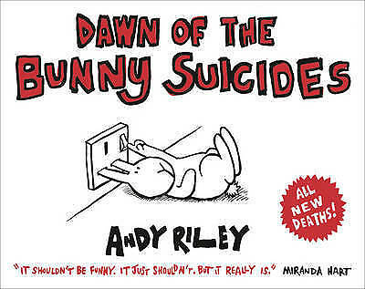 Dawn of the Bunny Suicides, Riley, Andy, Excellent Book