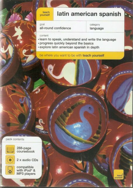Teach Yourself Latin American Spanish (2xCD & 288 page Course Book 2005)