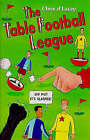 The Table Football League by Chris D'Lacey (Paperback, 1998)