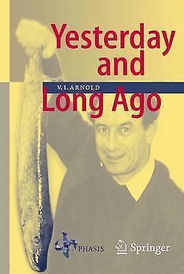 Yesterday and Long Ago by Vladimir I. Arnold (Hardback, 2006)