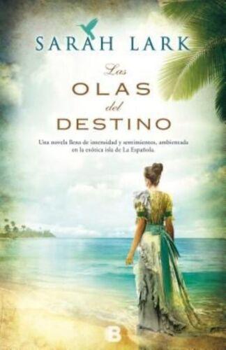 1 of 1 - Las Olas del Destino by Sarah Lark (Paperback)