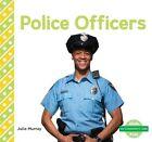 Police Officers by Julie Murray (Hardback, 2015)