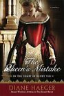 The Queen's Mistake: In the Court of Henry VIII by Diane Haeger (Paperback / softback, 2010)