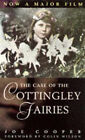 The Case of the Cottingley Fairies by Joe Cooper (Paperback, 1998)