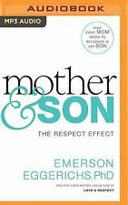 Mother and Son : The Respect Effect by Emerson Eggerichs (2016, MP3 CD,...
