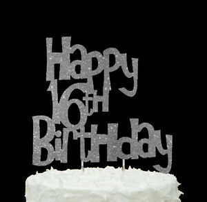 Image Is Loading Happy 16th Birthday Cake Topper Glittery Silver