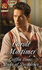 Griffin Stone: Duke of Decadence by Carole Mortimer (Paperback, 2015)