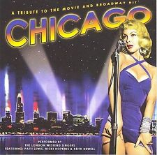 Chicago: Tribute to the Movie and Broadway Hit by The London Westend Singers (CD