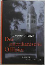Cornelia Rimpau – Der amerikanische Offizier (gebunden)