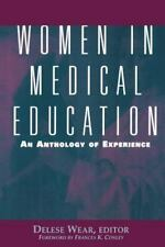 Women in Medical Education : An Anthology of Experience (1996, Paperback)
