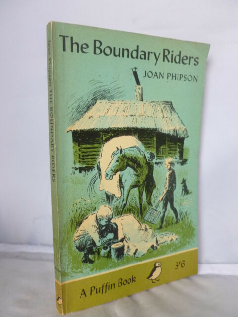 The Boundary Riders by Joan Phipson - Puffin PB 1965