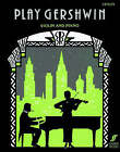 Play Gershwin: (Violin and Piano) by Faber Music Ltd (Paperback, 2007)