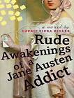 Rude Awakenings of a Jane Austen Addict by Laurie Viera Rigler (CD-Audio, 2009)