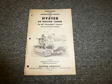Hyster D8 Tractor Yarder on Cat D8 RD8 & 75 Tractor Parts Catalog & Owner Manual