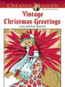 Adult Coloring: Creative Haven Vintage Christmas Greetings Coloring ...