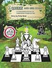 A Queen and Her Court: An Instructional Tale of Beginnig Chess Moves for Beginners, Students and Teachers by MS Cindy Rose (Paperback / softback, 2014)