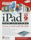 iPad with iOS 9 and Higher for Seniors: Learn to Work with the iPad by Studio Visual Steps (Paperback, 2015)