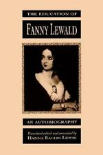 The Education of Fanny Lewald: An Autobiography (Suny Series, Women Writers in