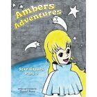 Ambers Adventures Star Gazers Part 1 Perry Daniel Paperback Print on Demand Book
