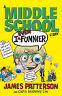 I Even Funnier: A Middle School Story by James Patterson (Paperback, 2015)