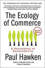 The Ecology of Commerce: A Declaration of Sustainability by Paul Hawken (Paperback / softback)