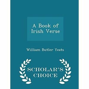 A-Book-of-Irish-Verse-Scholar-039-s-Choice-Edition-Brand-New-Free-P-amp-P-in-the-UK